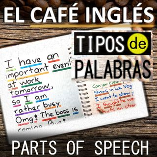 📚 Parts of Speech  [Partes del Discurso en Inglés]