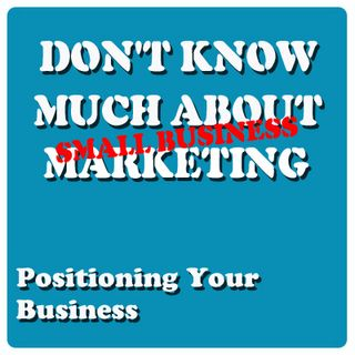 Positioning Your Business to be Found