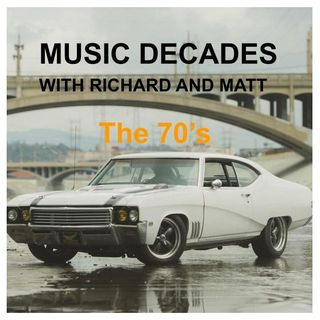 Music decades - the 70's 9th February 2021