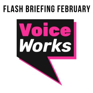 Flash Briefing February - Episode 19