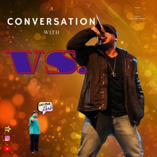 A Conversation With Vs.