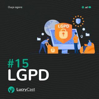 #15 - LGPD