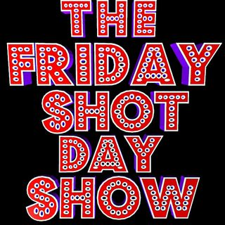 The Valentine's Day Show 2020 (We Heart Tequila) - FRIDAY SHOT DAY SHOW (02/14/2020)