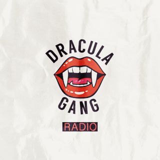 Dracula Gang Radio Episode 2: Pisces Gold 2.0 (Full Album)