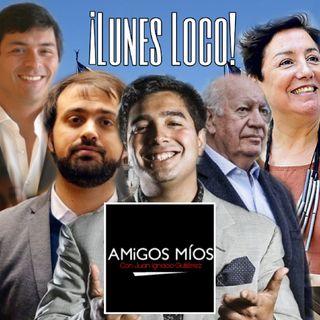Amigos Míos - EP 60: Lunes Loco.
