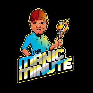 The Manic Minute (Episode #3)