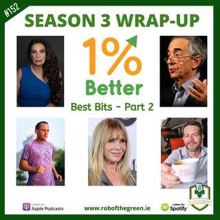 1% Better Season 3 Best Bits - Part 2! EP152