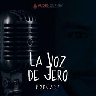 La Voz de Jero en Podcast