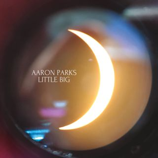 Aaron Parks - Little Big