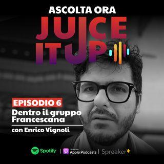 6. Dentro il gruppo Francescana - Enrico Vignoli