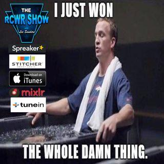Super Bowl 50 Post Show 2-7-16: The RCWR Show