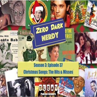 S3E37: Christmas Songs: The Hits and Misses!