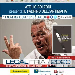 Legalitria 2020 - Il padrino dell'antimafia - Attilio Bolzoni, moderato da Maurizio Pagano dell'11/11/20202 ore 10
