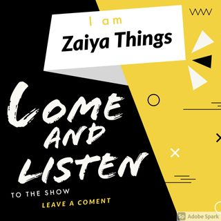 Episode 2 - Zaiya Things