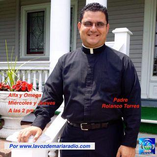 Alfa y Omega con el Padre Rolando Torres - 18 de Enero 17