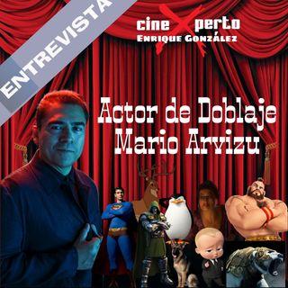 """CineXperto """"Entrevista a Mario Arvizu Locutor y Actor de Doblaje""""  Voz de Skipper, Jefe en Pañales, Dr Doom y muchos mas"""