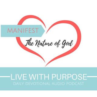 #022 Manifest the Nature of God