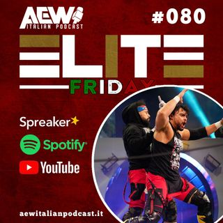 Elite Friday - Episodio 80