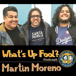 Ep 272 - Martin Moreno Returns