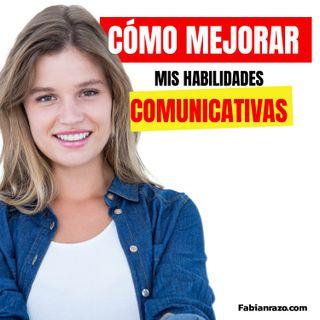Cómo mejorar mis habilidades comunicativas│Episodio 40│ Liderazgo con Fabian Razo