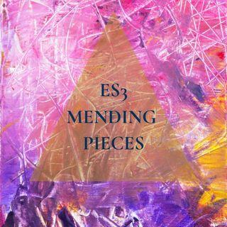Mending Pieces