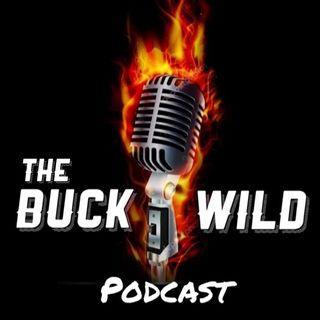 Buck Wild Podcast #002 Epilert with Haroun