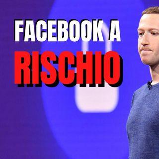 Facebook boicottata dagli inserzionisti: cosa rischia?