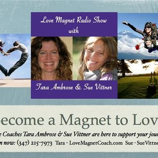 Love Magnet Radio Show - Hot Tips for a Summer of Love!