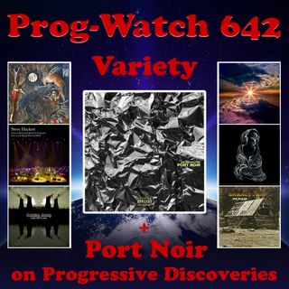 Episode 642 - Variety + Port Noir on Progressive Discoveries