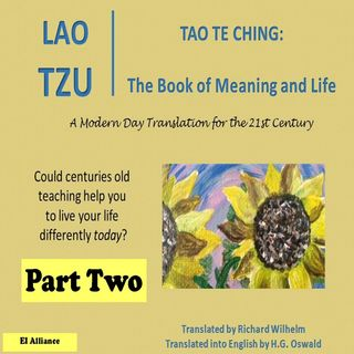 Lao Tzu - Tao Te Ching - Part Two