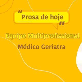 O papel do Médico Geriatra na Equipe Multiprofissional