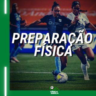 Ep.54: Preparadora Física no Futebol Feminino