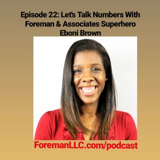 Ep 22 Let's Talk Numbers With Eboni Brown