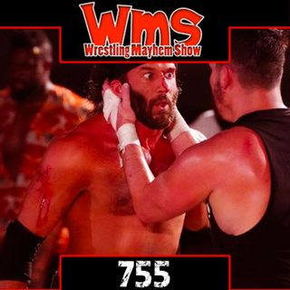 Daddy and Daddy are Fighting | Wrestling Mayhem Show 755