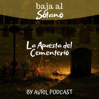 La Apuesta del Cementerio