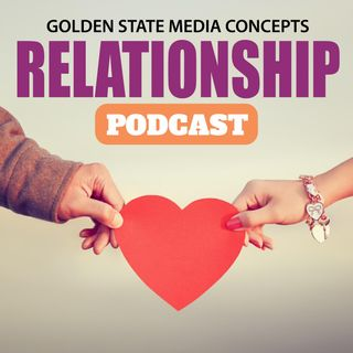 GSMC Relationship Podcast Episode 61: Where is the Love? (4-4-17)
