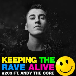 Episode 203: feat Andy The Core!