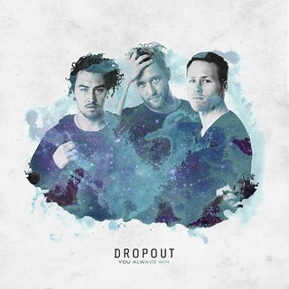 Dropout – You Always Win (Original Mix)