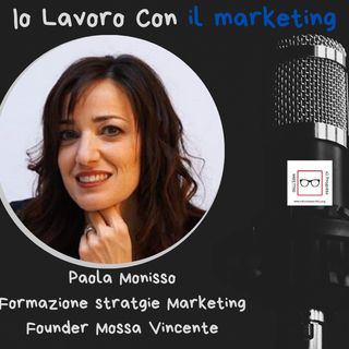 #36 Storie di Professioniste coraggiose con Paola Monisso