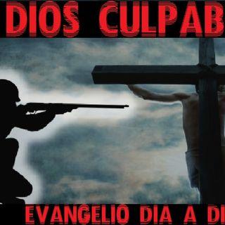 Dios culpable - Evangelio del 23/03/2018 – Viernes V de Cuaresma – Jn 10, 31-42