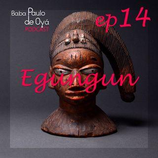 14 - ep Egungun por Baba Paulo de Oya