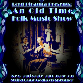 An Old Time Folk Music Show