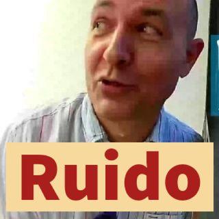 Ruido (habla Eduardo)