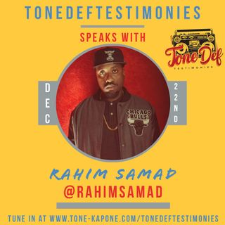 RAHIM SAMAD ON THE TONEDEFTESTIMONIES
