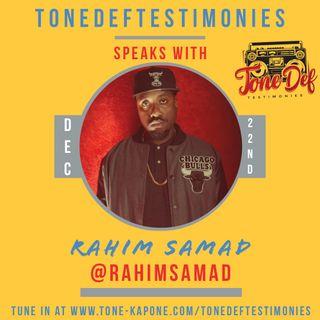 RAHIM SAMAD ON THE TONEDEFTESTIMONIES