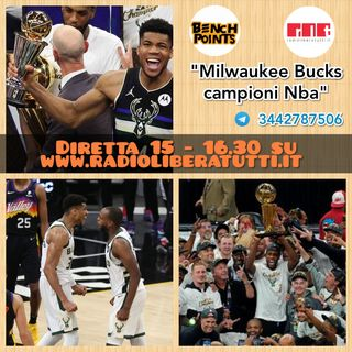 Bench Points - P35 - Milwaukee campione Nba
