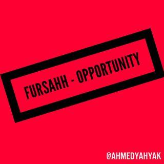 EP02 FURSAHH / OPPORTUNITY