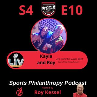 S4:EP10--Sports Philanthropy Podcast Super Bowl Recap