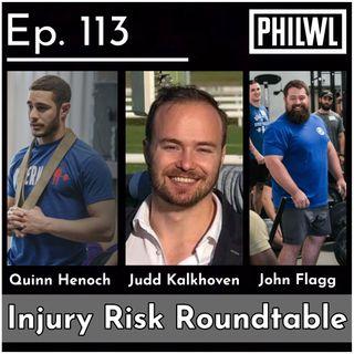 Ep. 113: Injury Risk Roundtable w/Quinn Henoch, John Flagg, & Judd Kalkhoven
