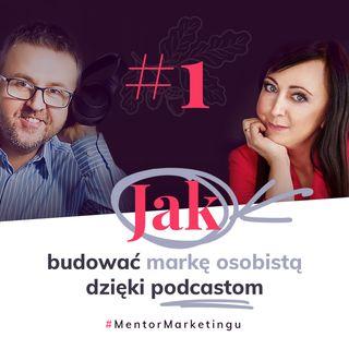 #1 Jak budować markę osobistą dzięki podcastom | Marek Jankowski